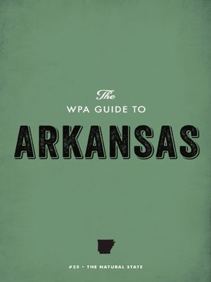 cover image of The WPA Guide to Arkansas